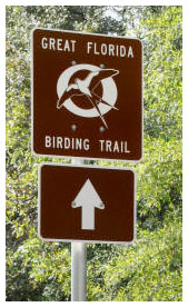 Signs marking Great Florida Birding Trail sites will be popping up all along the trail during December and January. Photo courtesy FWC